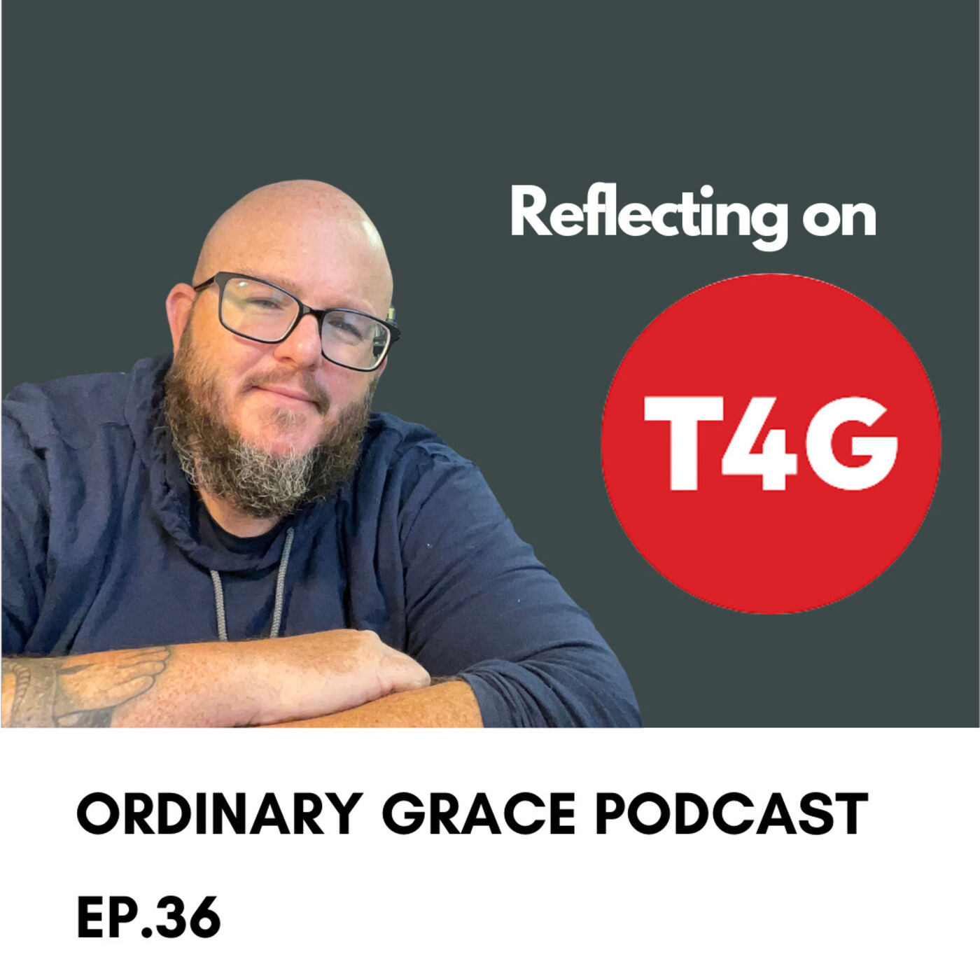 REFLECTING ON THE UPCOMING FINAL T4G