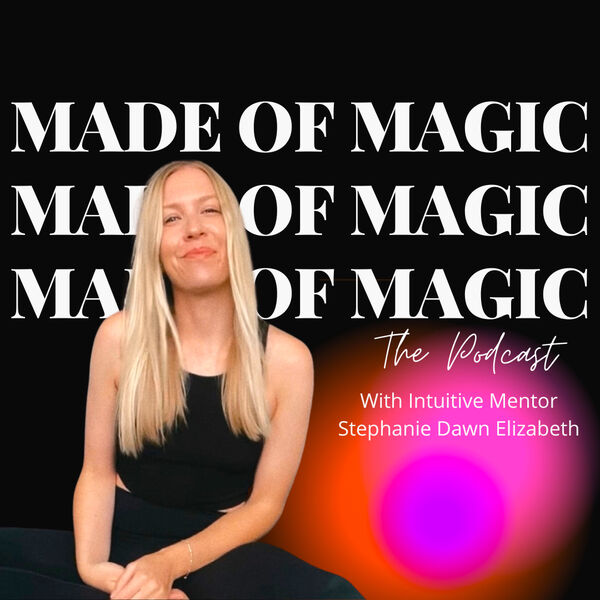 Made of Magic: The Podcast Podcast Artwork Image