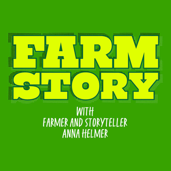 The Farm Story Podcast Podcast Artwork Image