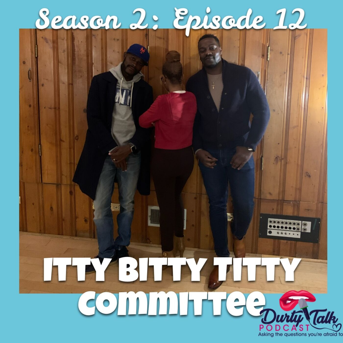 Itty Bitty Titty Committee- S2:E12