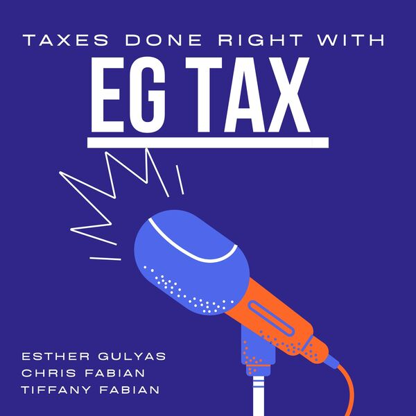 Taxes Done Right with EG Tax Podcast Artwork Image