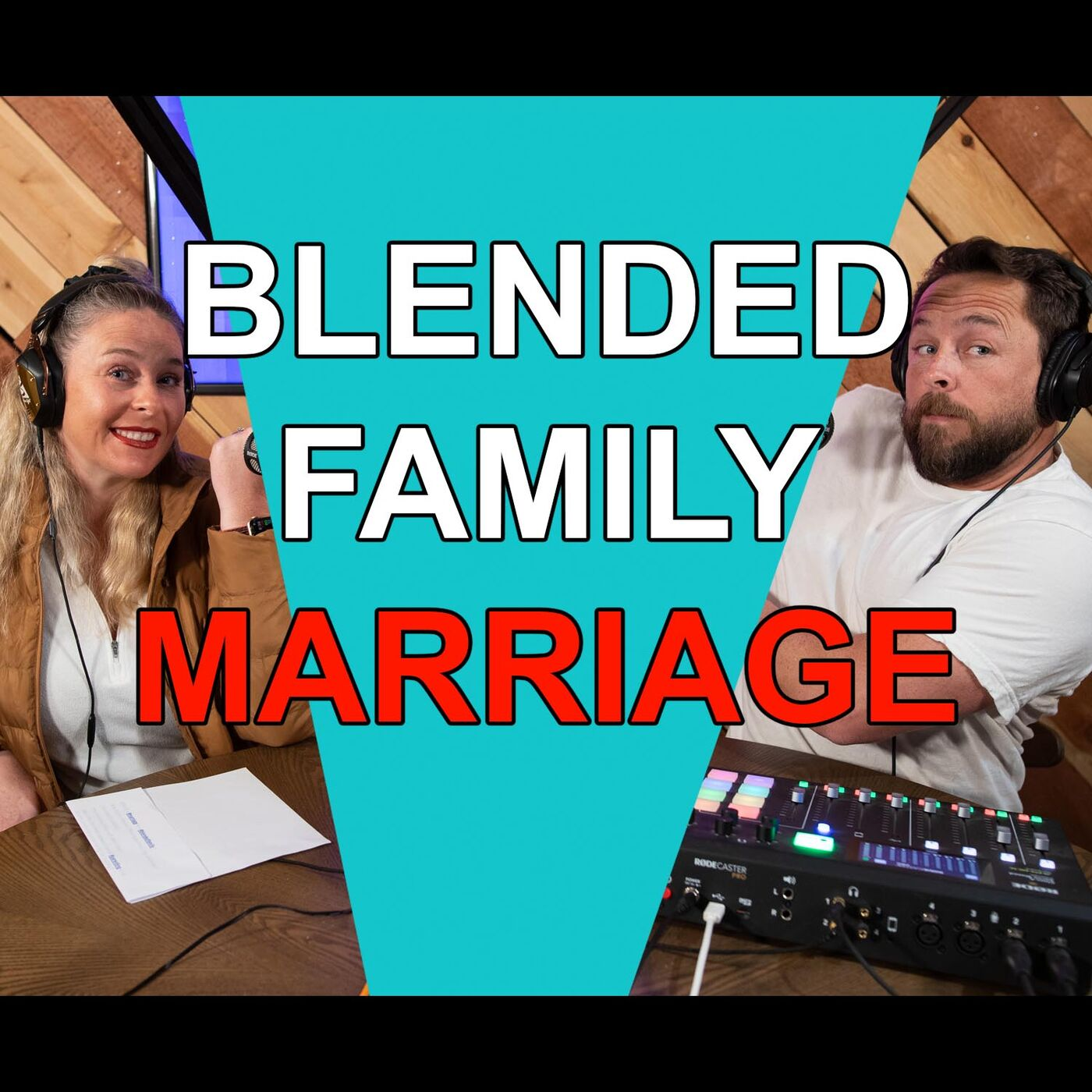 Blended Life EP. 83: Blended Family Marriage