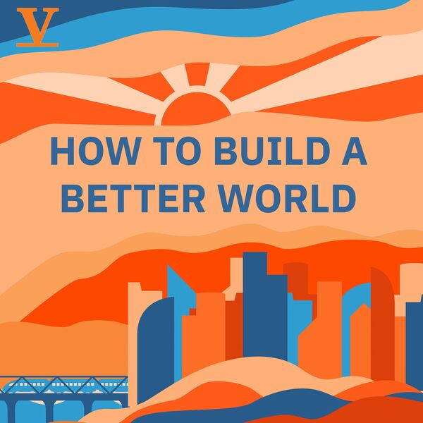 How to build a better world Podcast Artwork Image