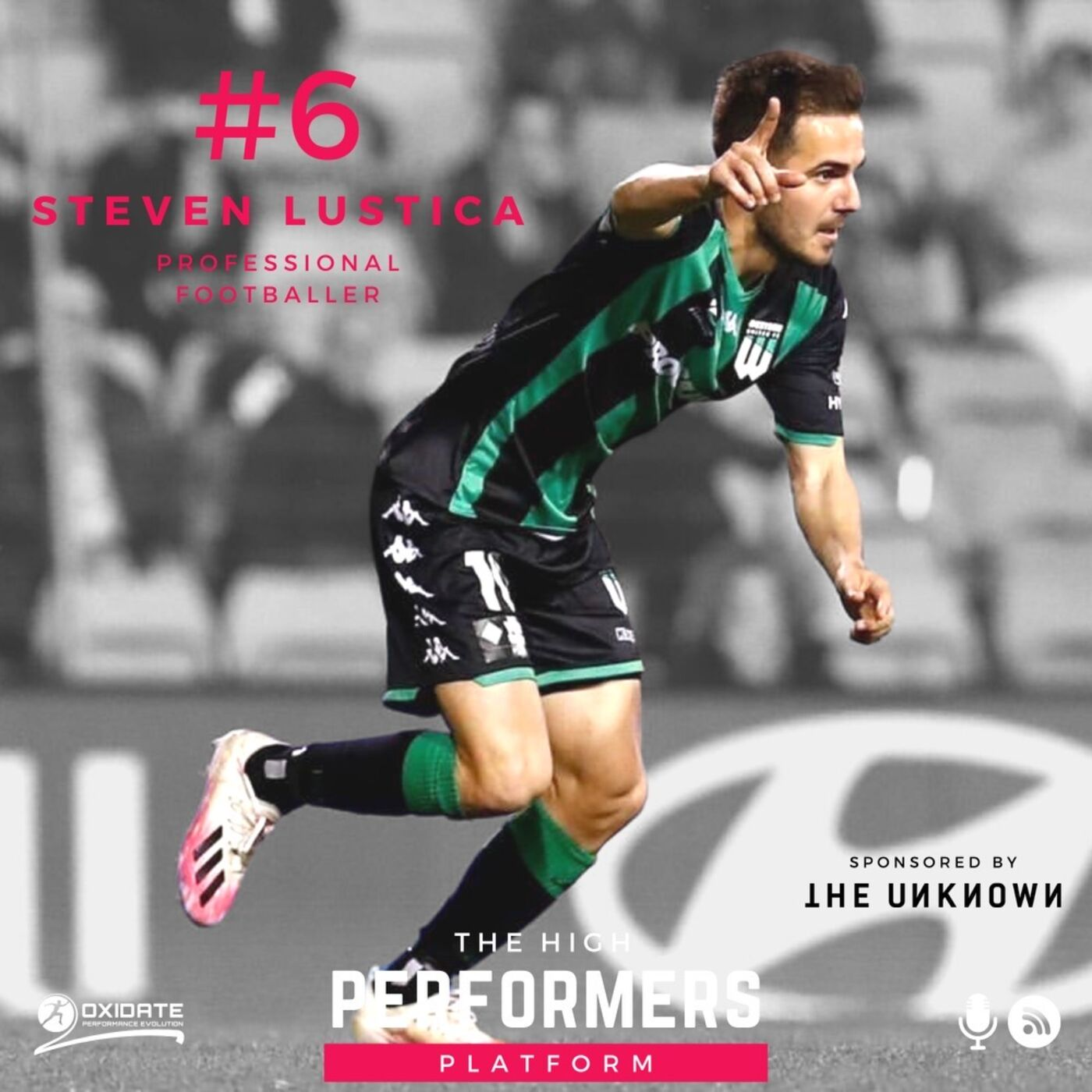 #6: Steven Lustica - Professional Footballer & A League Player - The discipline it takes to make it overseas, the importance of looking after your body and engaging in the right types of training