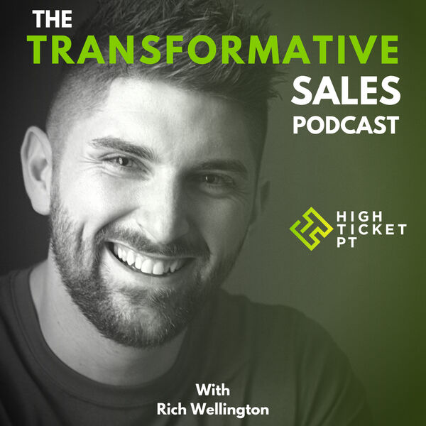 The Transformative Sales Podcast Podcast Artwork Image