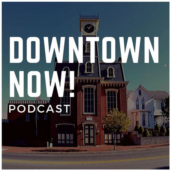 Downtown Now! Podcast Artwork Image