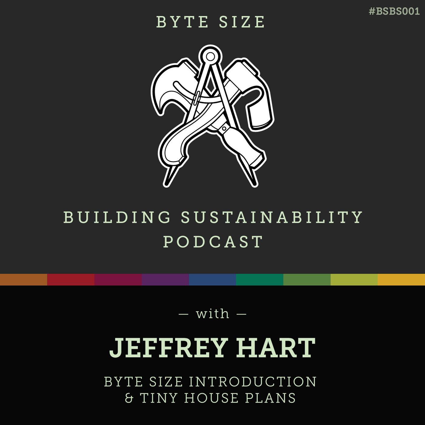 ByteSize - Introduction & Tiny House Plans - Jeffrey Hart - BSBS001