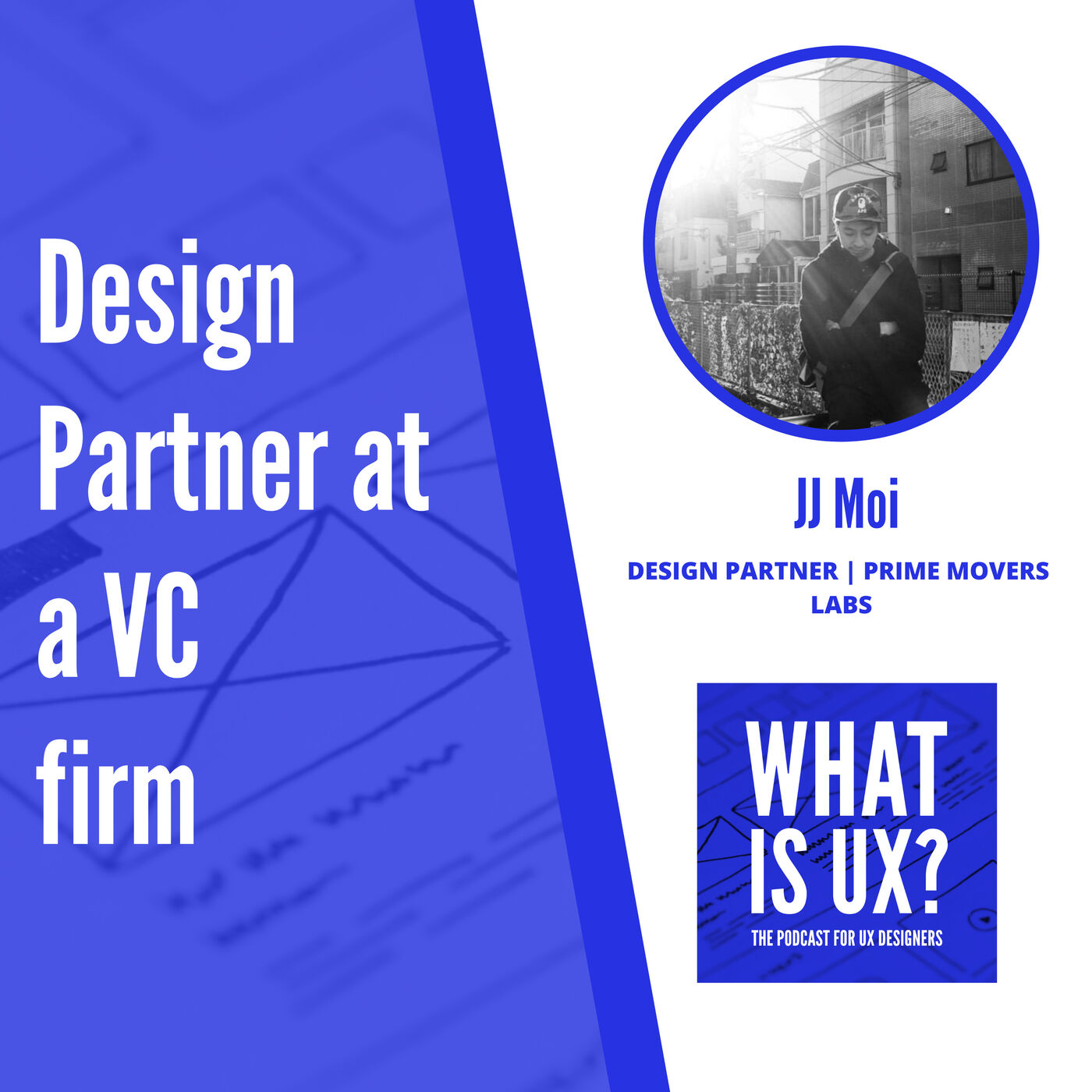 S2E4 Design Partner at a VC firm, an interview with JJ Moi at Prime Movers Lab