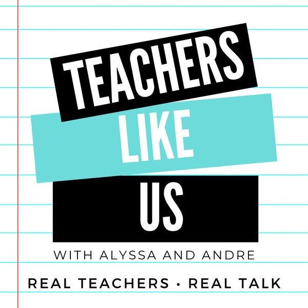 Teachers Like Us Podcast Artwork Image