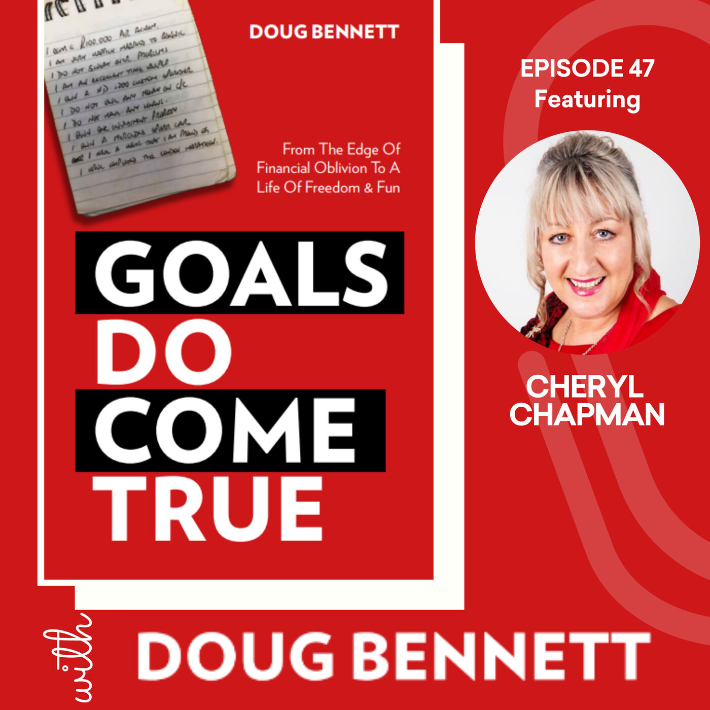 EP 47: The Importance of Visualising Your Goals with Cheryl Chapman