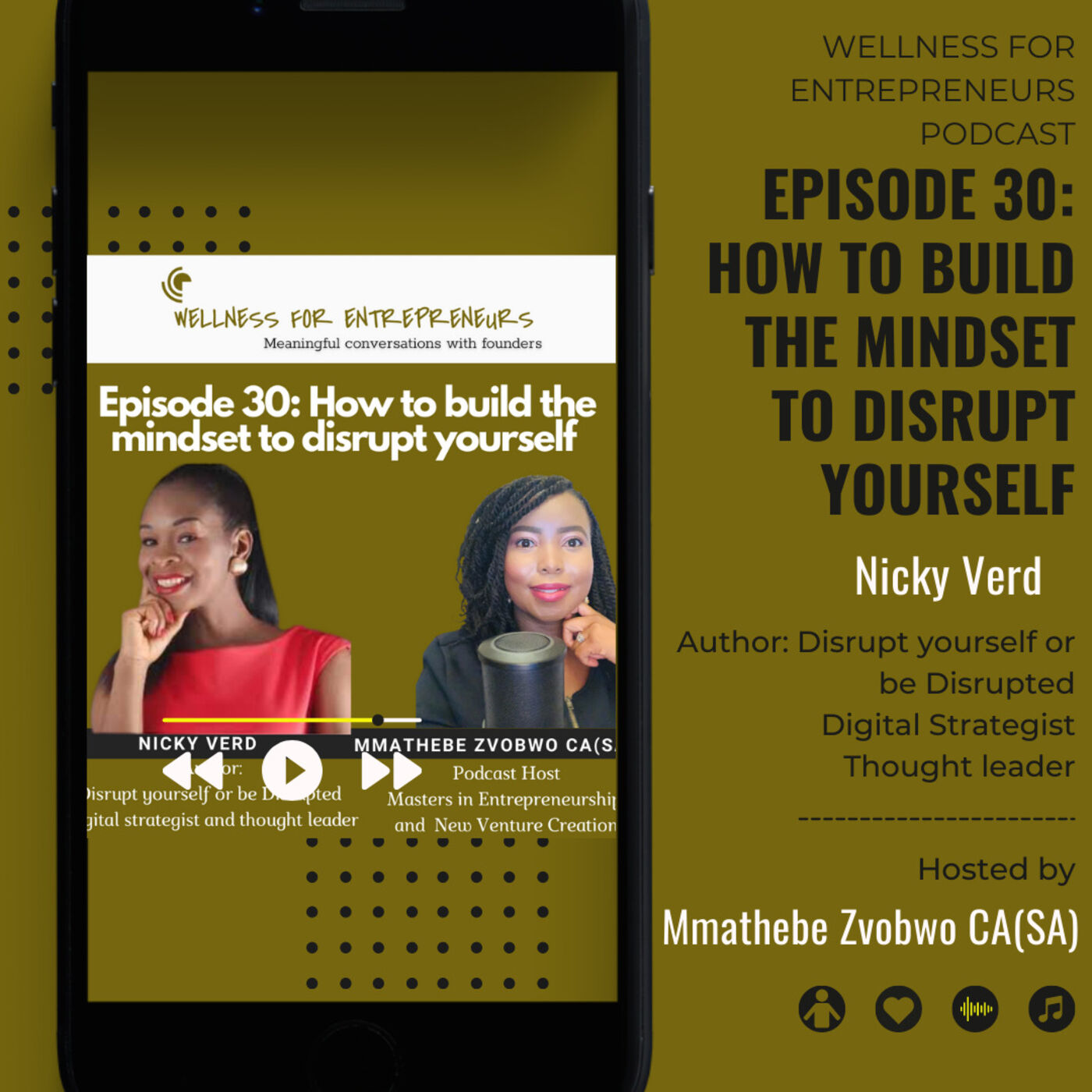 Episode 30: How to build the mindset to disrupt yourself, with Nicky Verd