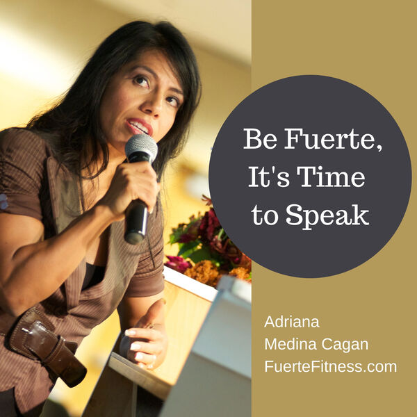 Being Fuerte. It's Time to Speak! Podcast Artwork Image