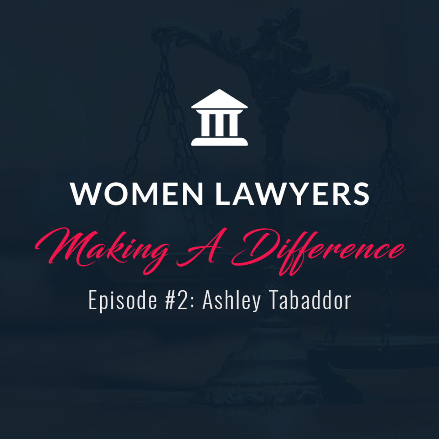 Women Lawyers Making A Difference: Interview with Judge Ashley Tabaddor