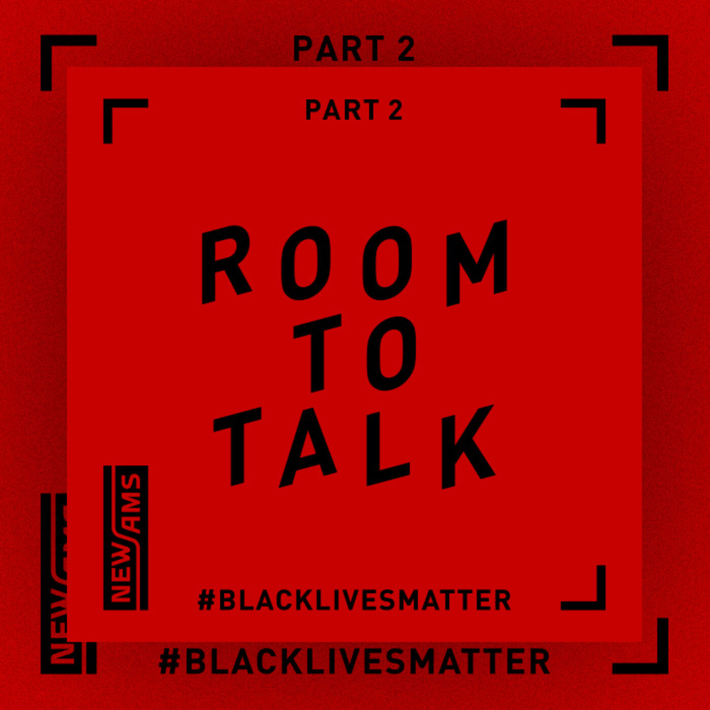 Room to Talk: Black Lives Matter Part 2