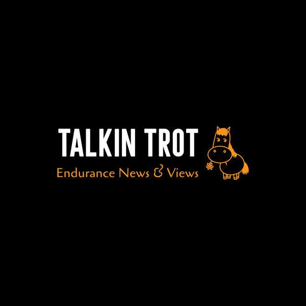 Talkin' Trot: Endurance Riding News and Views Podcast Artwork Image