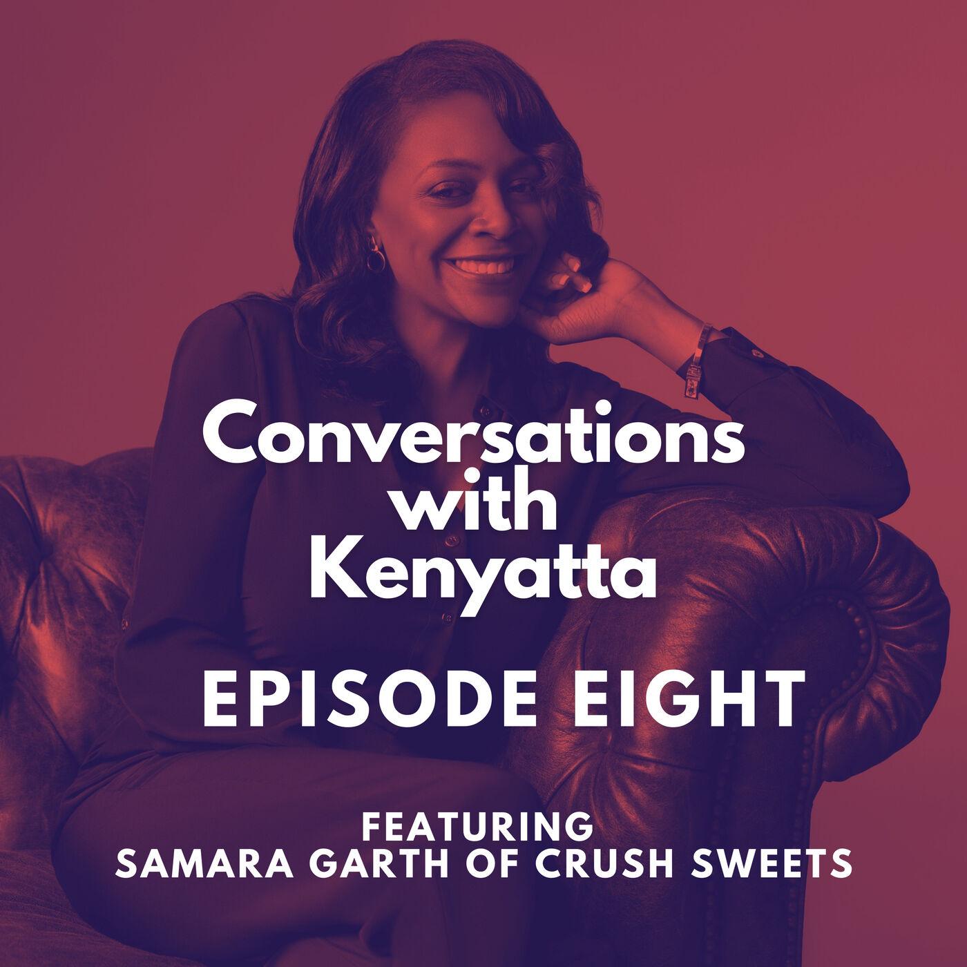 A Conversation with Samara Garth of Crush Sweets