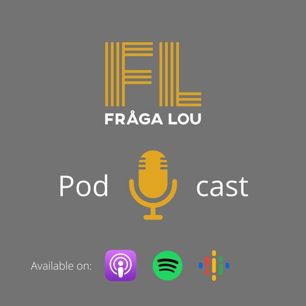 Fråga Lou Podcast Podcast Artwork Image