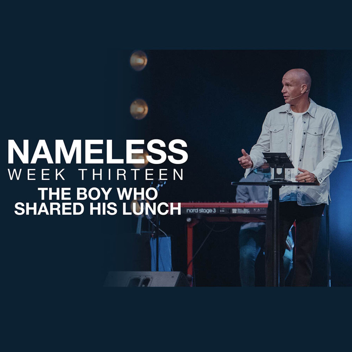 Nameless Week Thirteen // The Boy Who Shared His Lunch