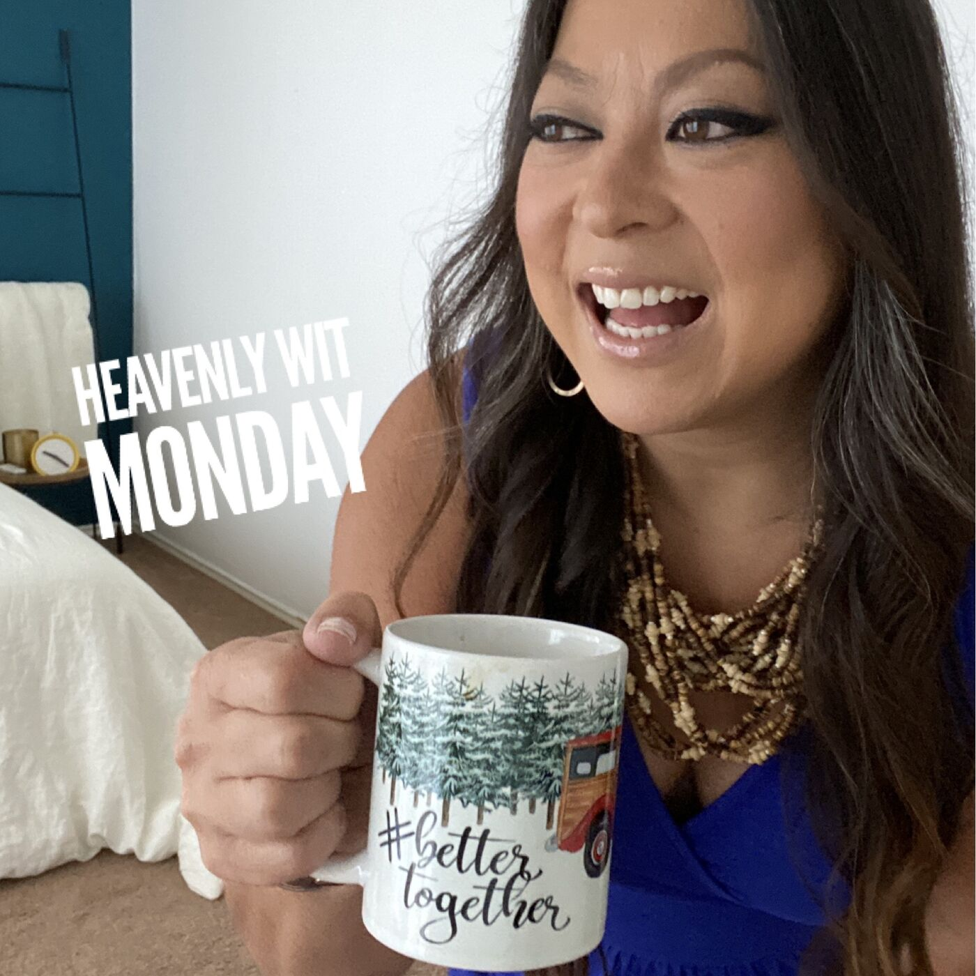 HEAVENLY WIT MONDAY   GETTING SET STRAIGHT