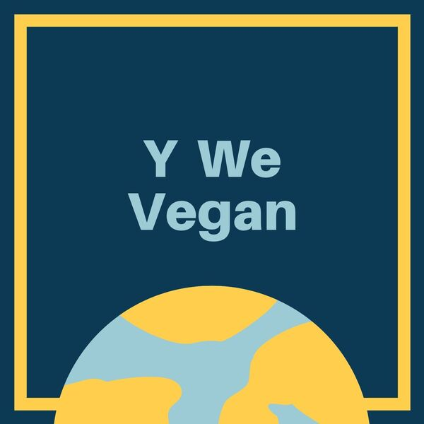 Y We Vegan Podcast Artwork Image