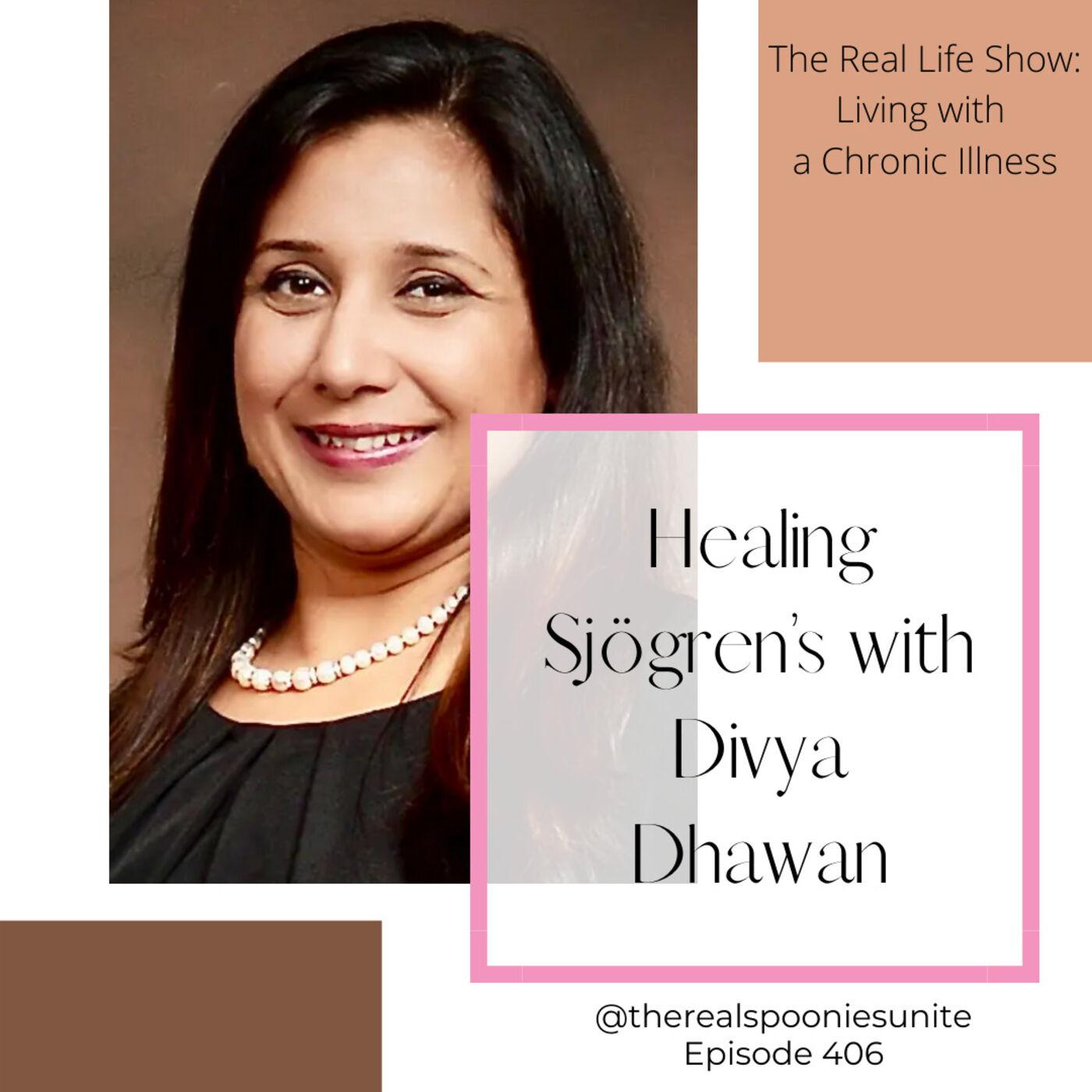 Healing Sjögren's with Divya Dhawan
