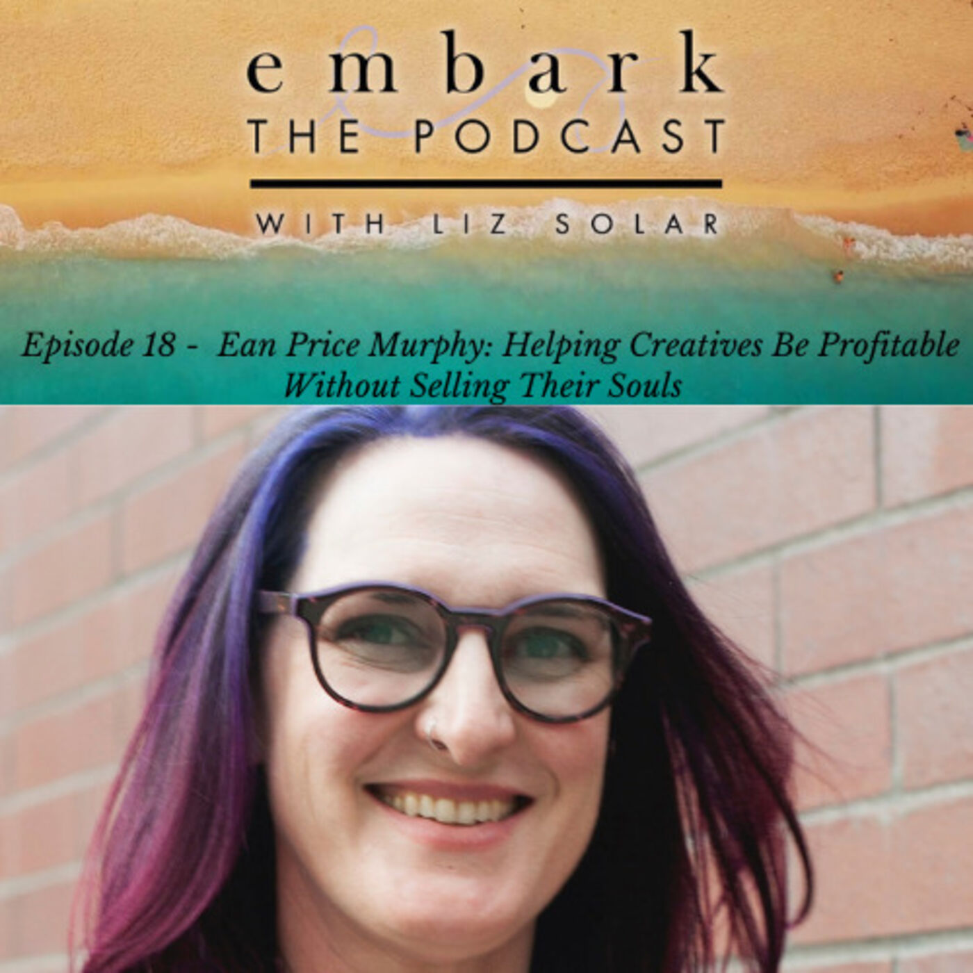 Ean Price Murphy: Helping Creatives Be Profitable without Selling Their Souls