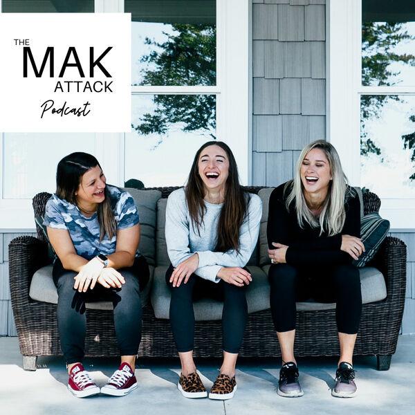 The MAK Attack Podcast  Podcast Artwork Image