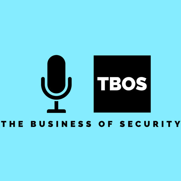 Business of Security Podcast Series Podcast Artwork Image