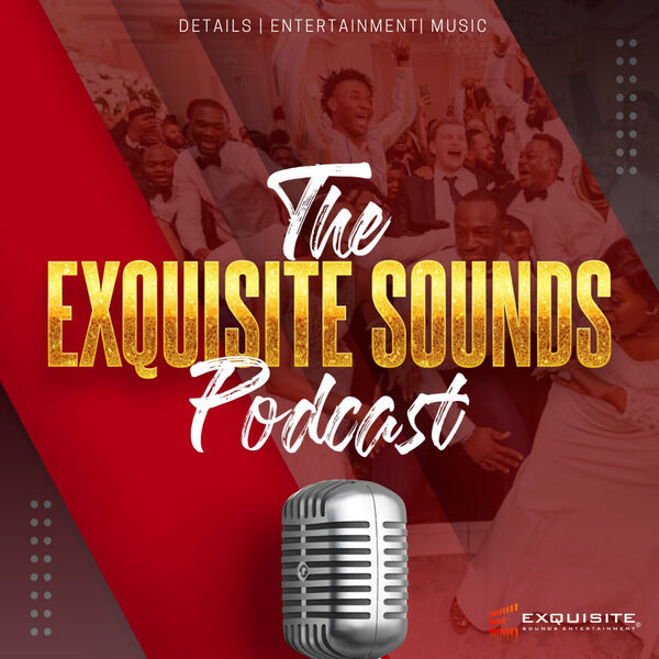 The Exquisite Sounds Podcast  Podcast Artwork Image