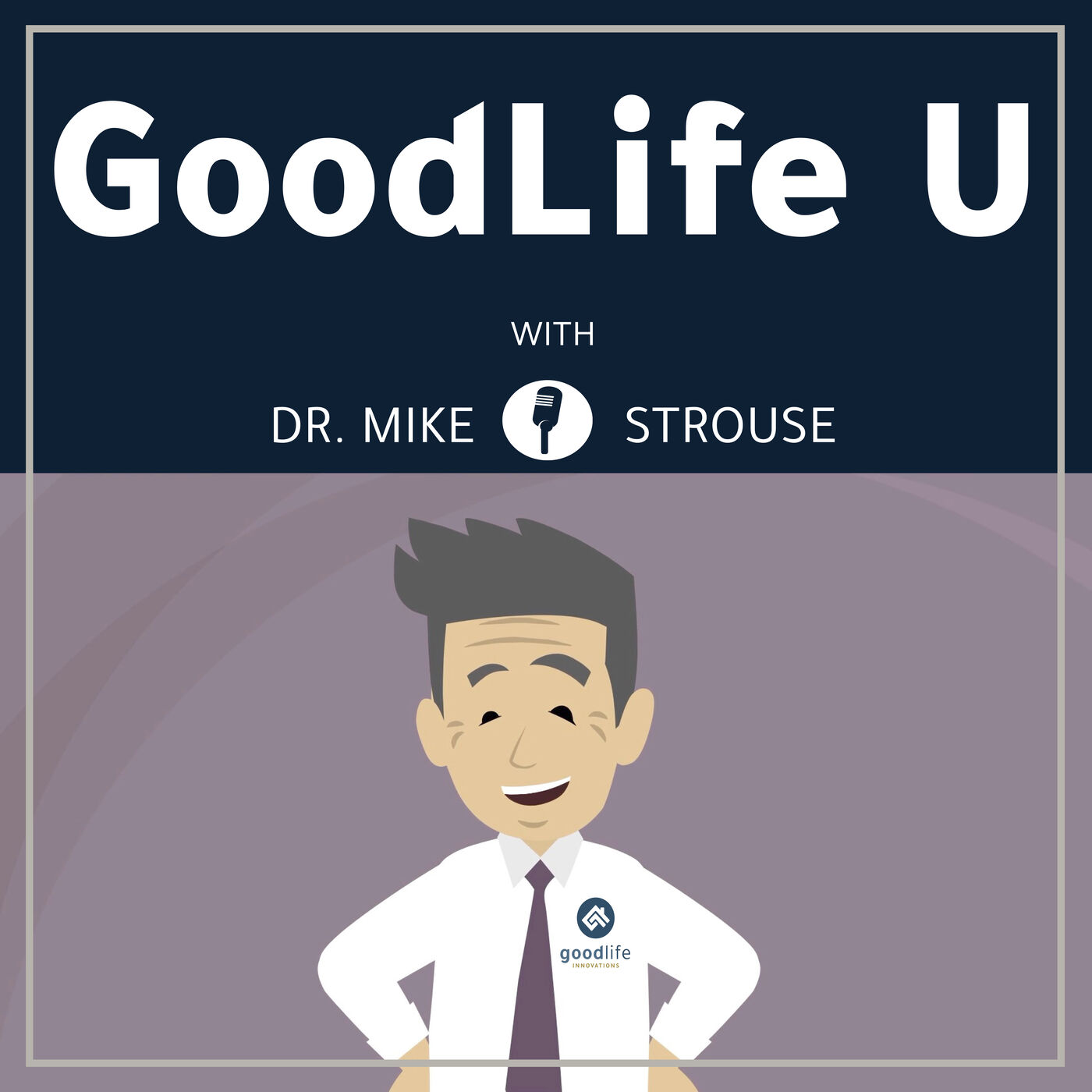 GoodLife U (Episode 3): The Five Faucet Theory
