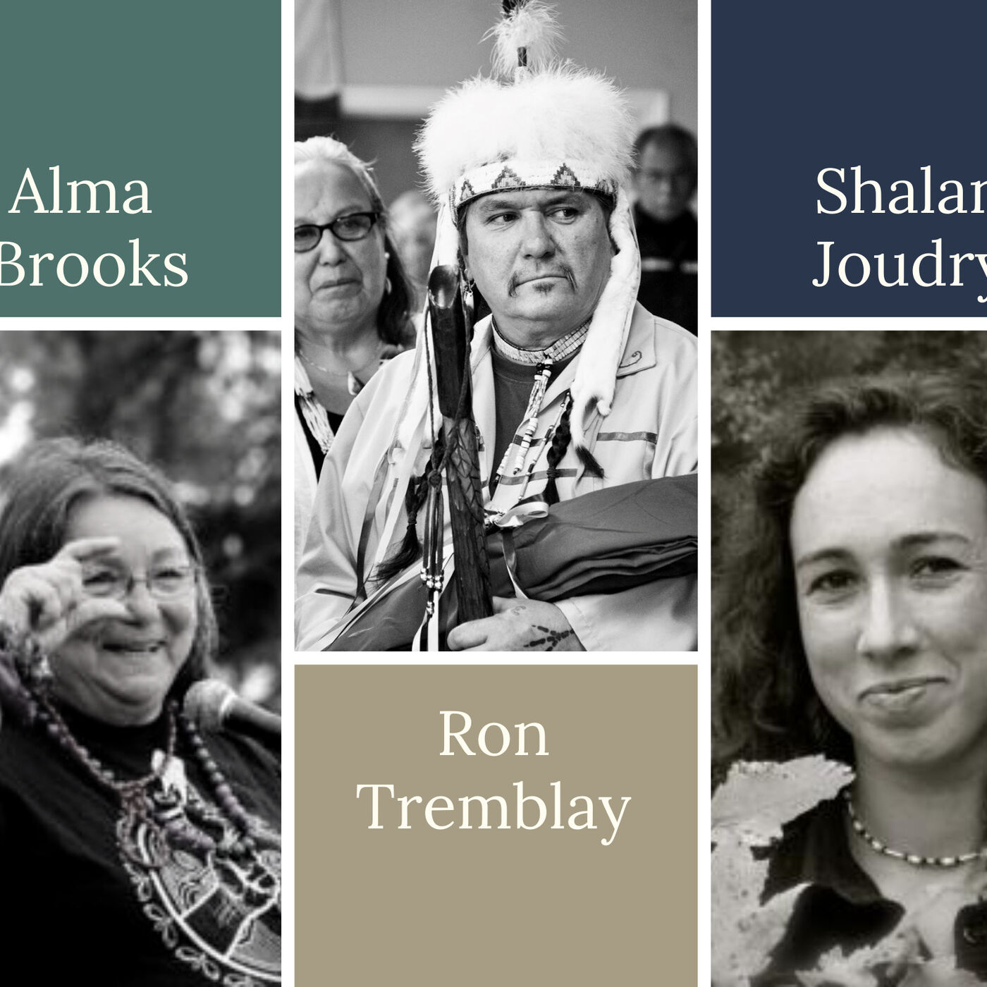 Indigenous Worldviews, Wampum, and Wise Words: Guests Ron Tremblay, Alma Brooks, & Shalan Joudry