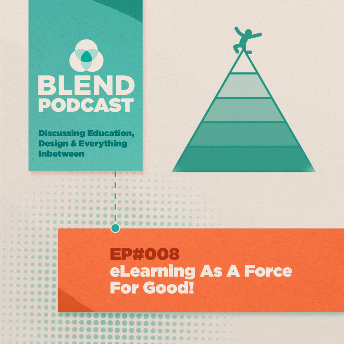 #8 E-Learning as a Force for Good!