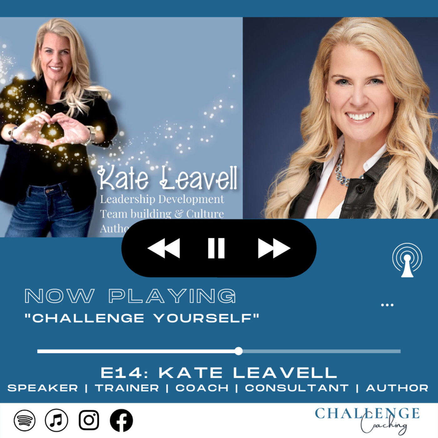E14: Kate Leavell: Culture Building Consultant, Coach, Author