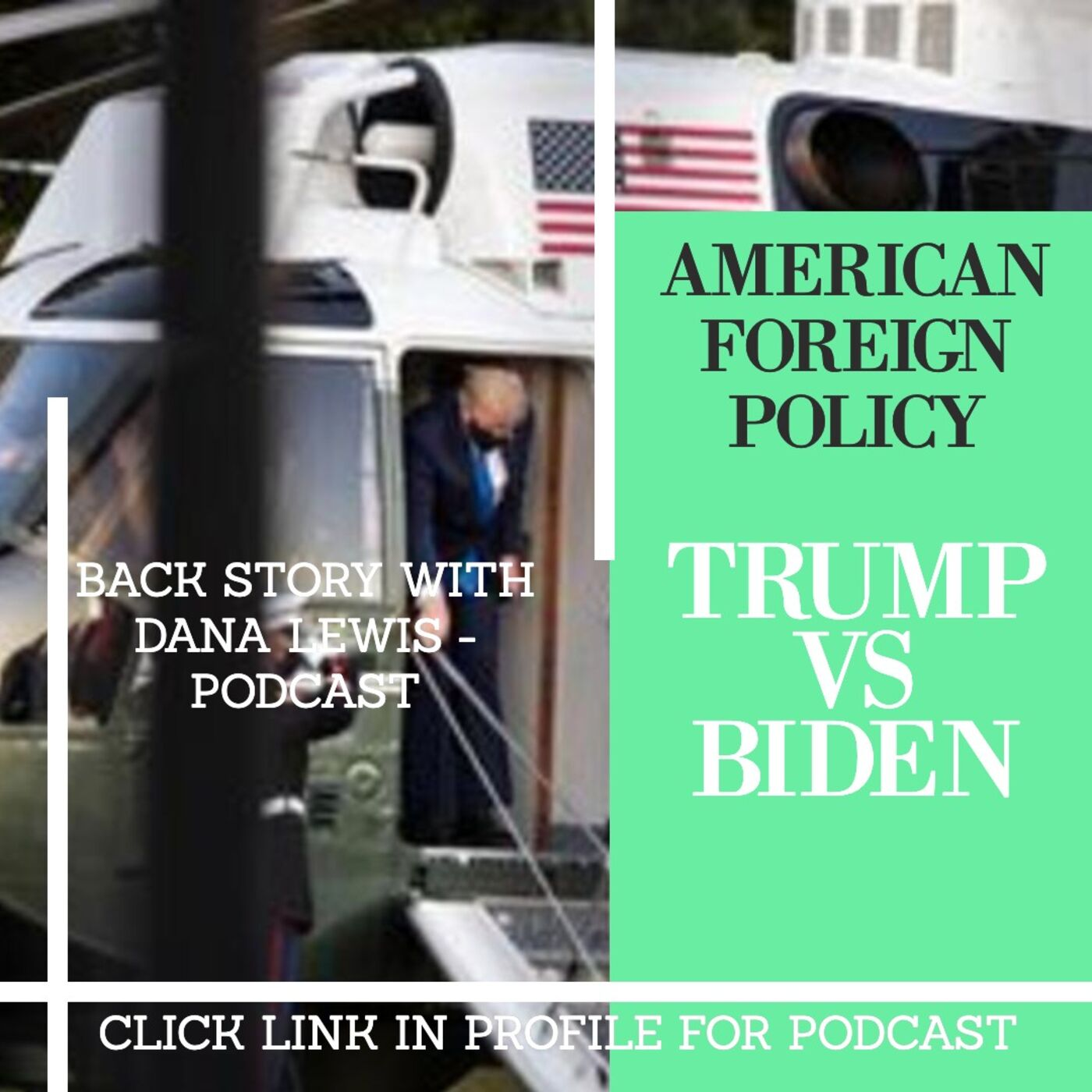 AMERICAN FOREIGN POLICY; BIDEN VS TRUMP