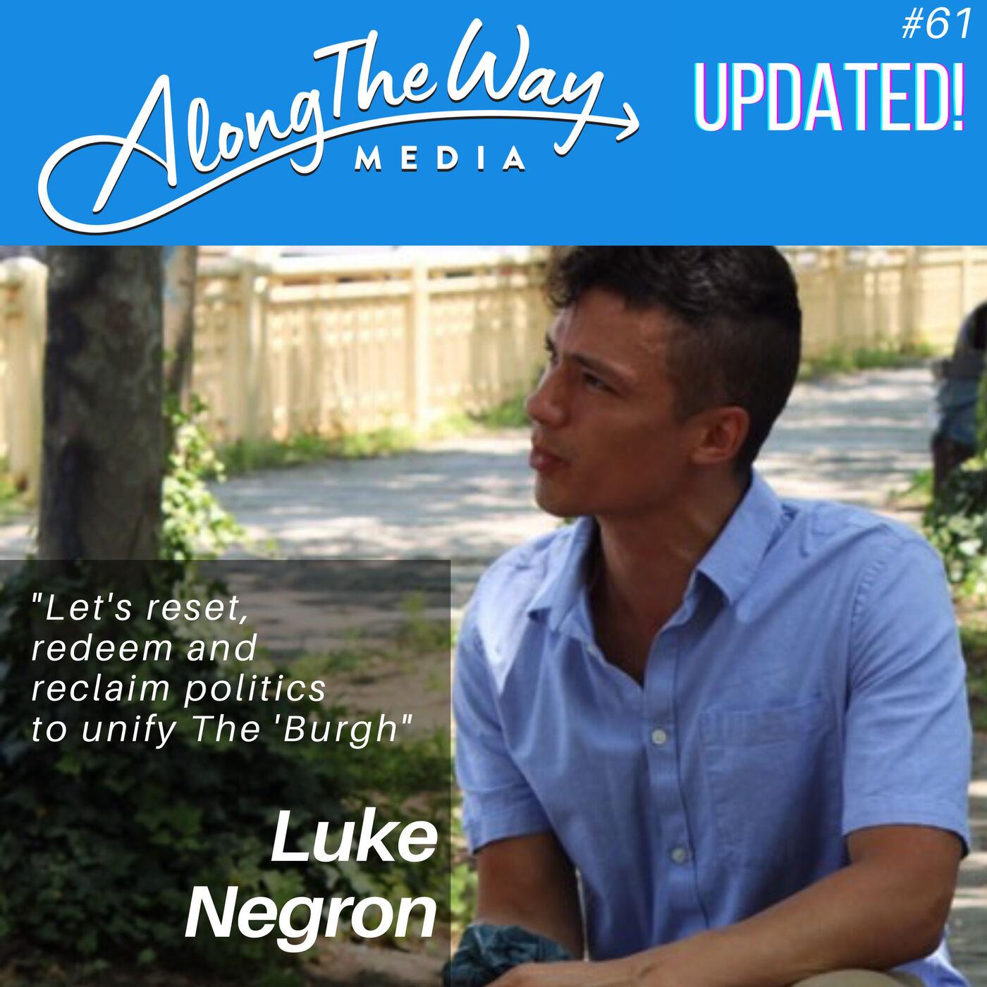 UPDATED - Unifying the Burgh - Luke Negron AlongTheWay 61