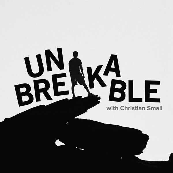 Unbreakable Podcast Artwork Image