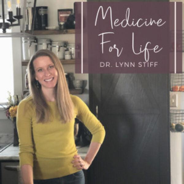 Medicine for Life Podcast Artwork Image
