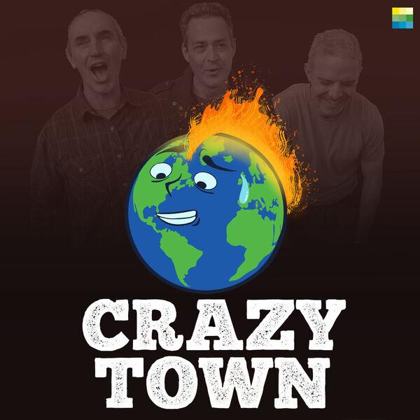 Crazy Town Podcast Artwork Image