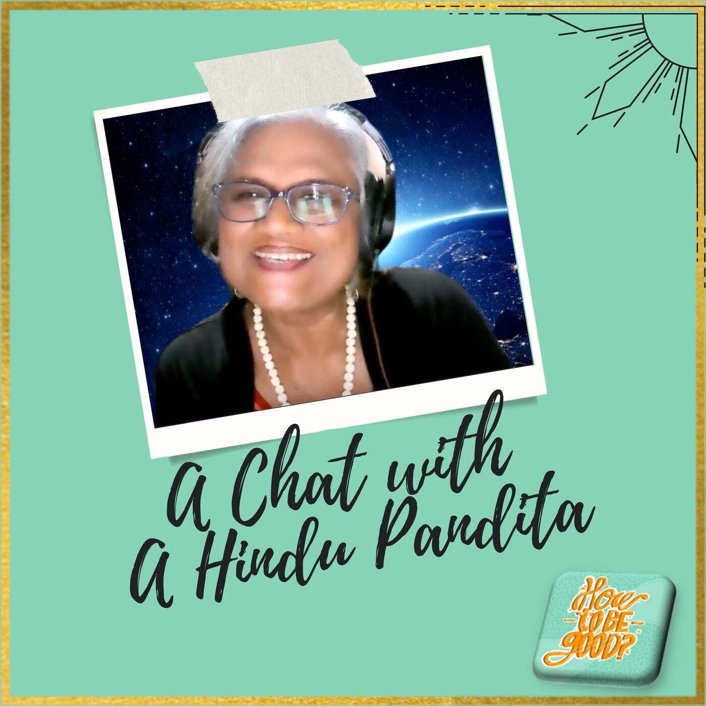 A Chat with a Hindu Pandita
