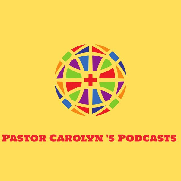 Pastor Carolyn's Podcast: Voices from the Mainline Podcast Artwork Image