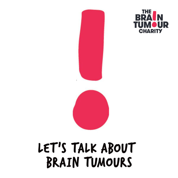 Let's Talk About Brain Tumours Podcast Artwork Image