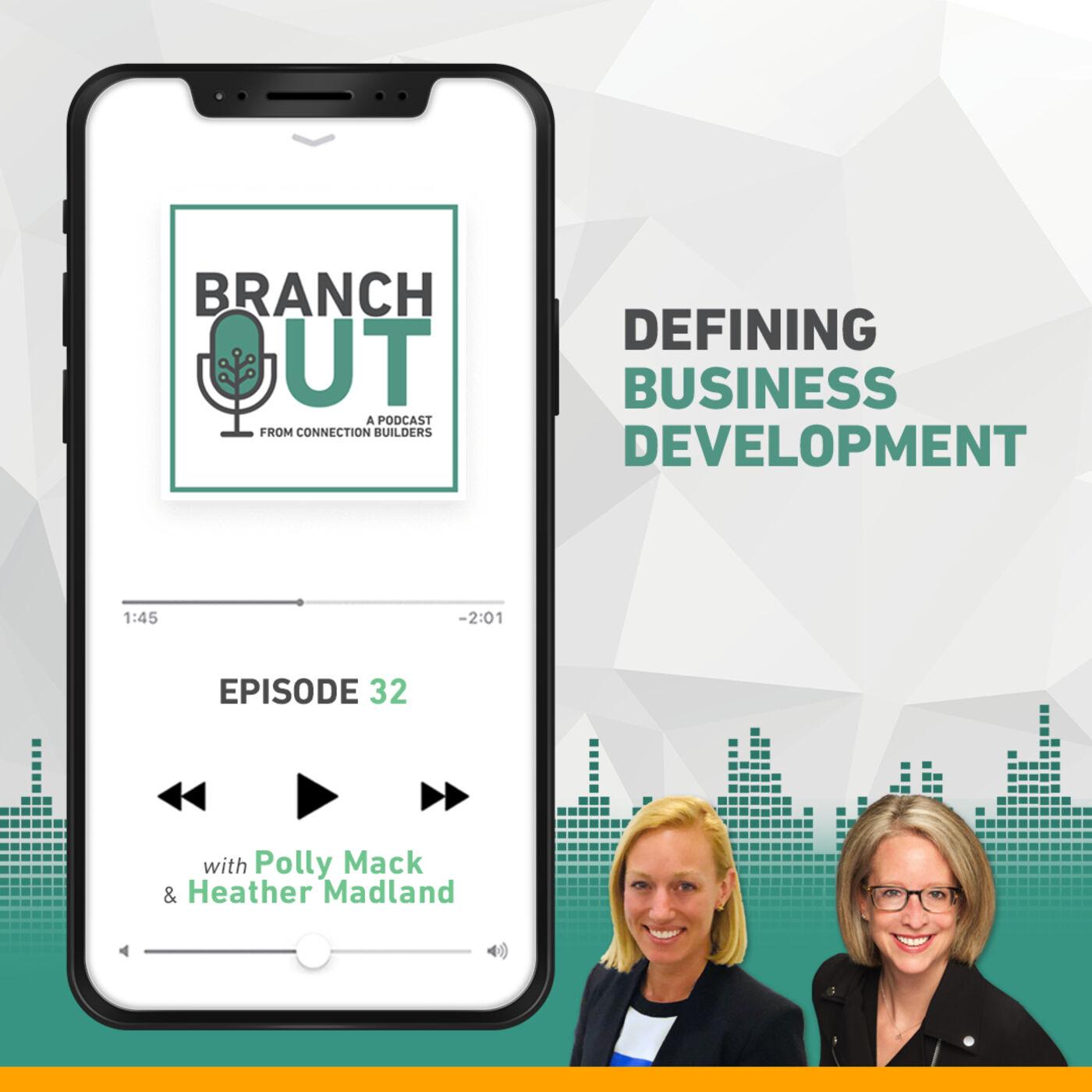 Defining Business Development - Polly Mack & Heather Madland
