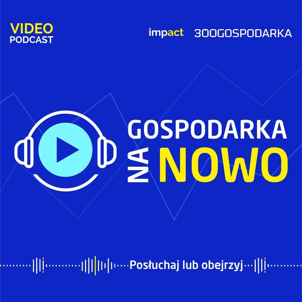 #GospodarkaNaNowo Podcast Artwork Image