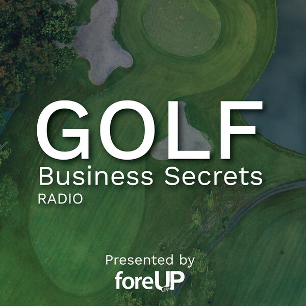 Golf Business Secrets Radio Podcast Artwork Image