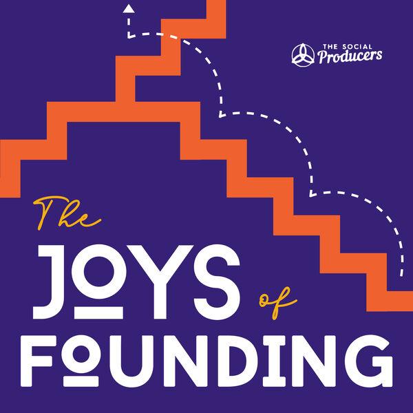 The Joys Of Founding Podcast Artwork Image