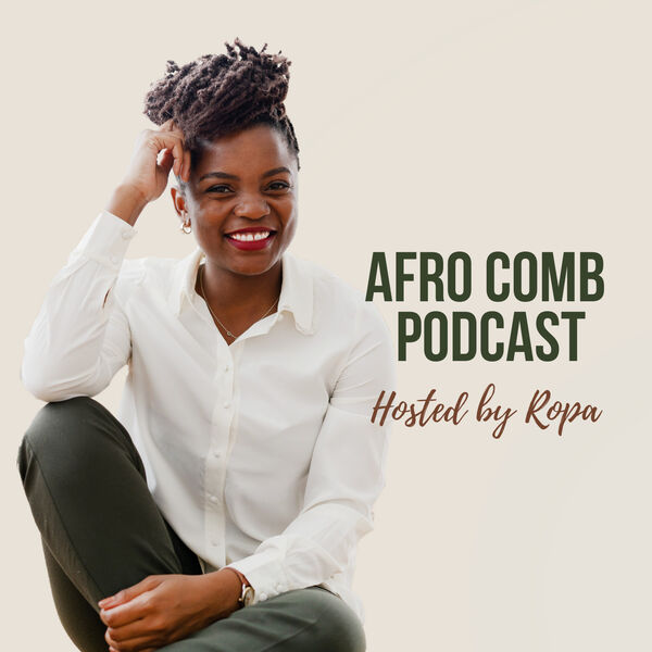 Afro Comb Podcast Podcast Artwork Image