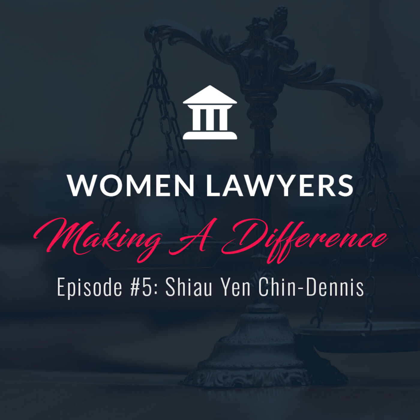 Women Lawyers Making A Difference: Interview with Shiau-Yen Chin Dennis