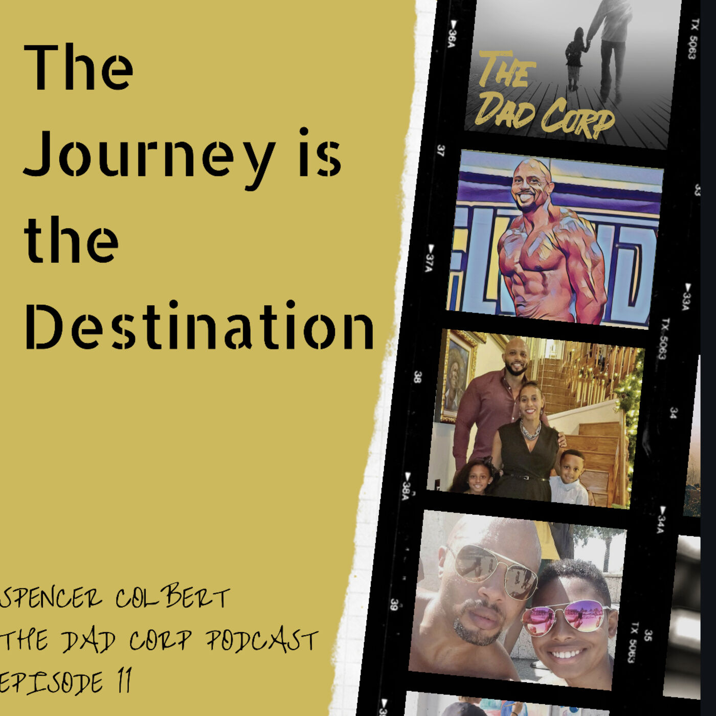 The Journey is the Destination with Spencer Colbert, Entrepreneur / Marketing Executive / Bodybuilder