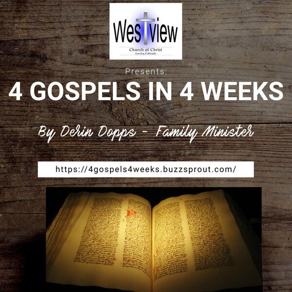 4 Gospels in 4 Weeks Podcast Artwork Image
