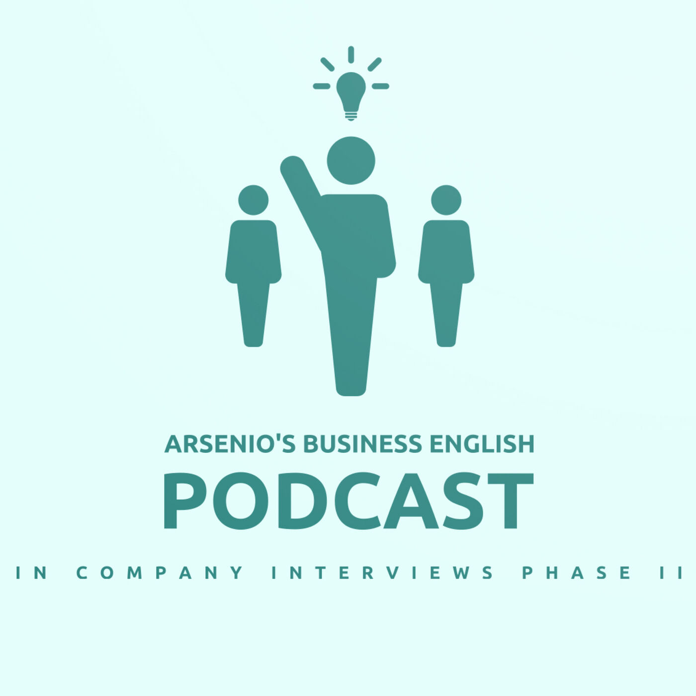 Arsenio's Business English Podcast | Season 6 | Sales | In-Company Interviews Part II